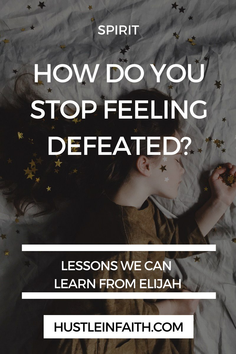 HOW DO YOU STOP FEELING DEFEATED