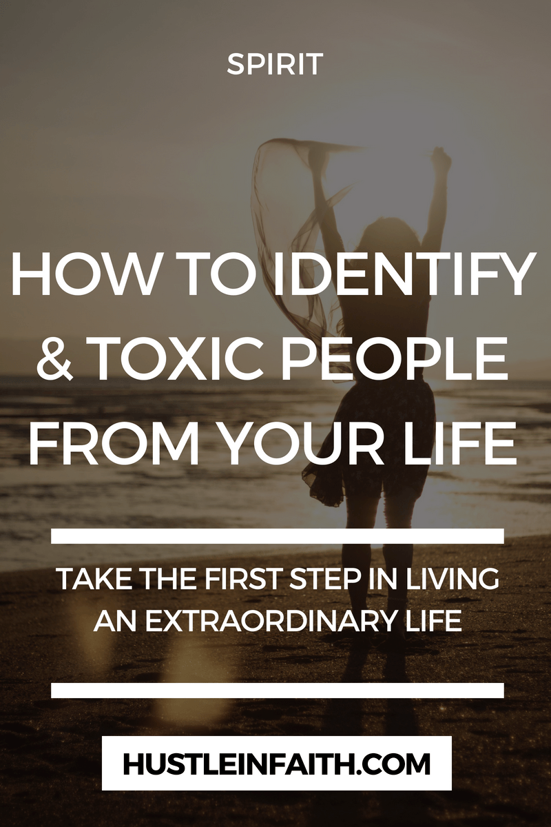How to Identify and Remove Toxic People from Your Life