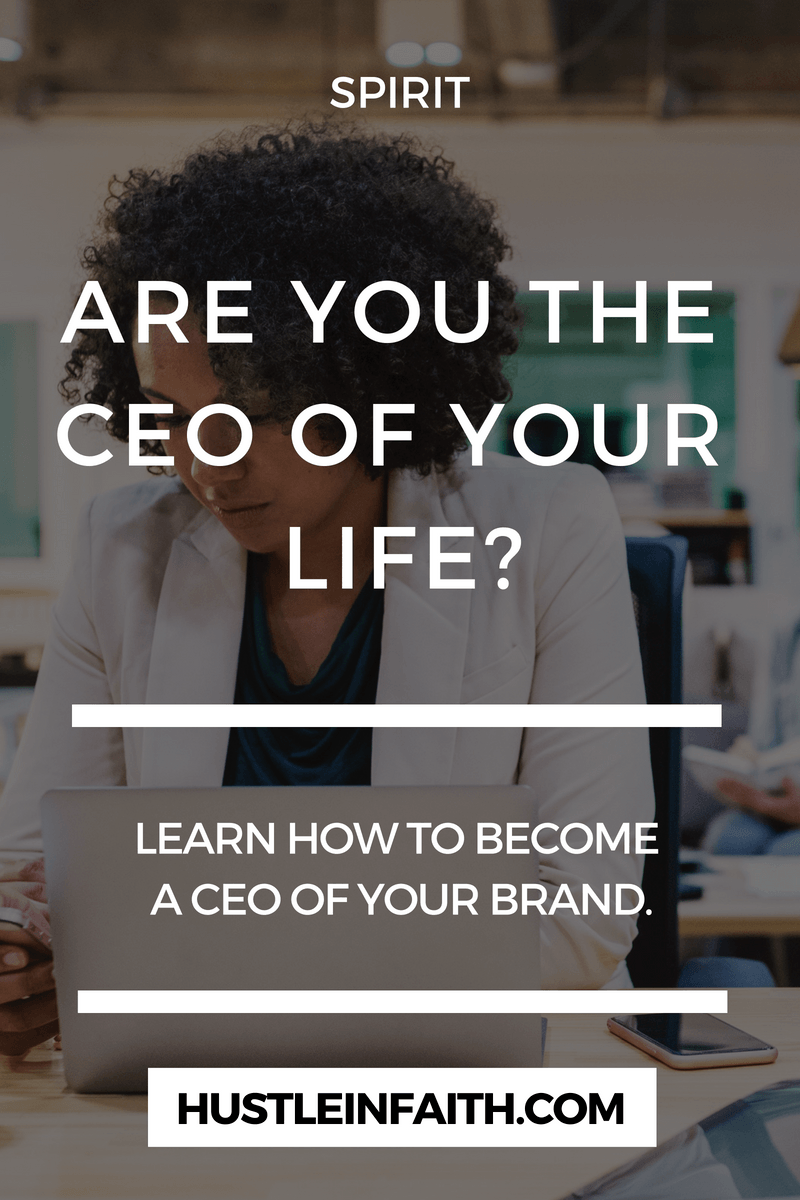 ARE YOU THE CEO OF YOUR LIFE
