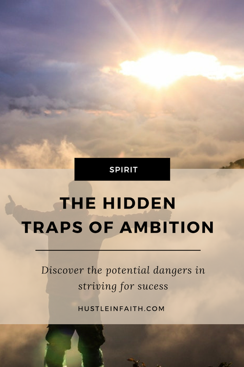 The hidden traps of ambition