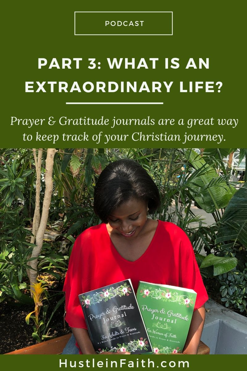 Part 3: What is the extraordinary life?