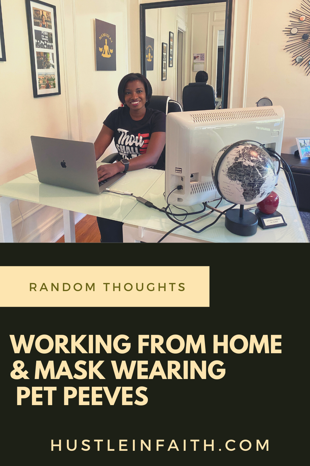 Working from home and mask wearing pet peeves