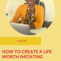 Ep.131-How-to-Create-a-Life-Worth-Imitating-
